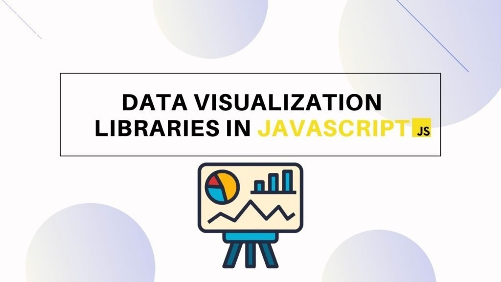 How to Visualize Data with JavaScript
